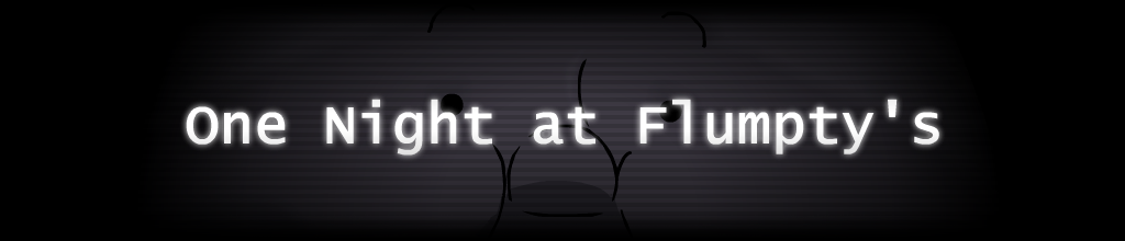 One Night at Flumpty's Lore